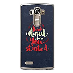 Inspirational LG G4 Transparent Edge Case - Think about where you started