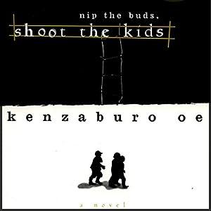 Nip the Buds, Shoot the Kids Hörbuch