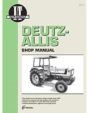 Deutz-Allis Shop Manual: Models 6240,6250,6260, 6265, 6275 (I & T Shop Service)