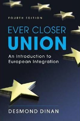 Ever Closer Union : An Introduction to European Integration(Paperback) - 2010 Edition