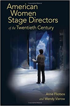American Women Stage Directors of the Twentieth Century