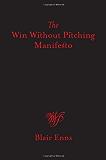 A Win Without Pitching Manifesto (English Edition)