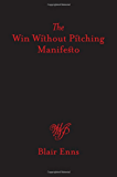 A Win Without Pitching Manifesto