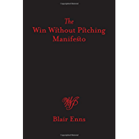 A Win Without Pitching Manifesto (English Edition)