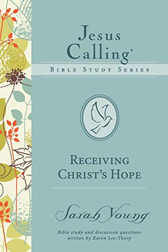 Receiving Christ's Hope (Jesus Calling Bible Studies)