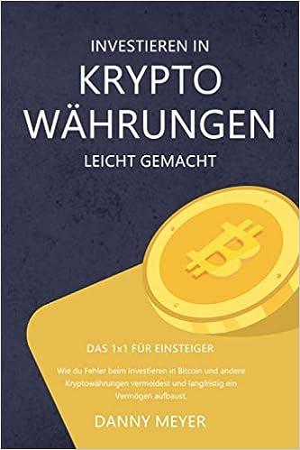 investitionen in bitcoin leicht gemacht bitcoin bitcoin gold difference