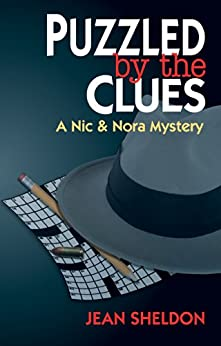 Puzzled by the Clues (A Nic & Nora Mystery Book 2) (English Edition) de [Sheldon, Jean]