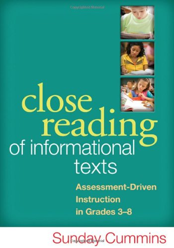 close-reading-of-informational-texts-assessment-driven-instruction-in-grades-3-8