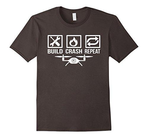 Mens Build Crash Repeat Funny Drone Quadcopter Hobby T-Shirt Large Asphalt