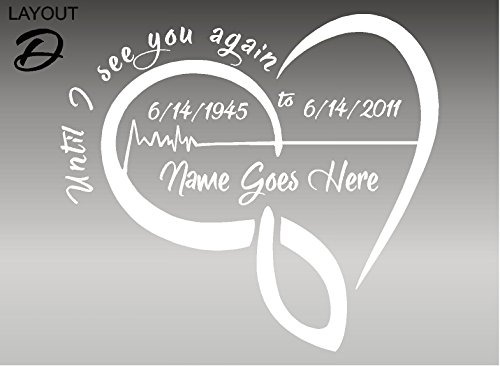In Loving Memory / HEART BEAT / Until I See You Again / Vehicle Decal / Window Sticker (Layout D, White)