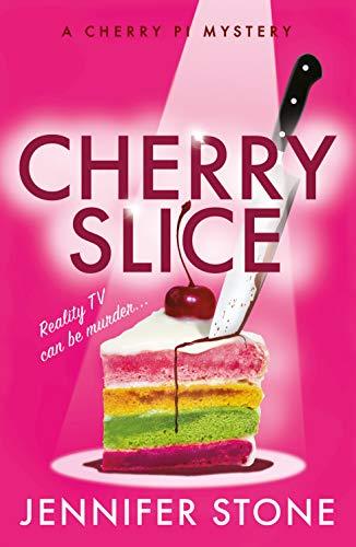 Cherry Slice (A Cherry PI Mystery Book 1) by [Stone, Jennifer]