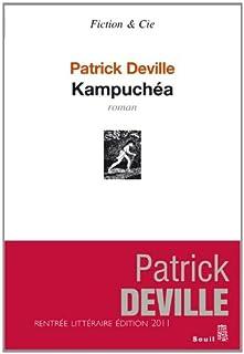 Kampuchéa : [roman], Deville, Patrick
