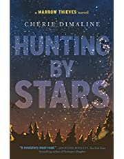 Hunting by Stars: (A Marrow Thieves Novel)