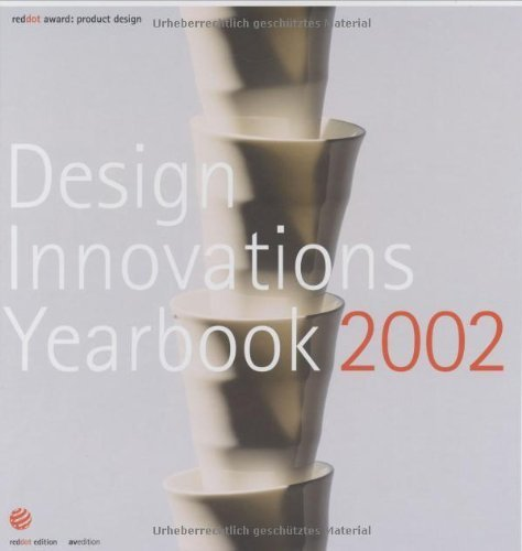 Design Innovations Yearbook 2002: Red dot award: product design (2002-07-03)
