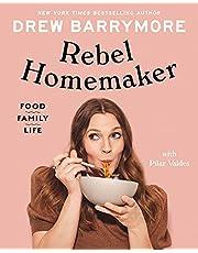 Rebel Homemaker: Food, Family, Life
