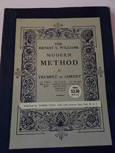 - The Ernest S. Williams Modern Method for Cornet or Trumpet: Volume 3