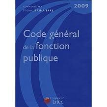CODE GÉNÉRAL DE LA FONCTION PUBLIQUE 2009 3ED.