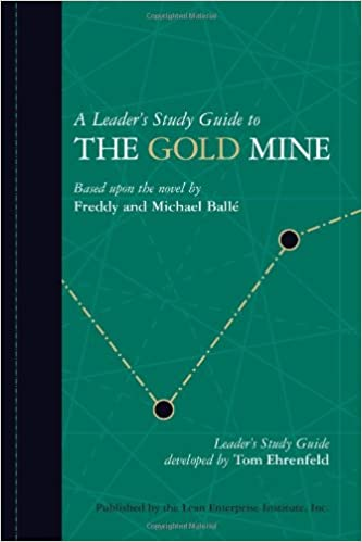 A leaders study guide to the gold mine tom ehrenfeld a leaders study guide to the gold mine tom ehrenfeld 9780976315285 amazon books fandeluxe Gallery