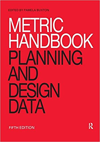 Metric Handbook : Planning and design data /