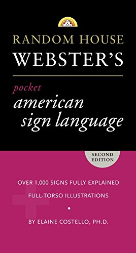 Random House Webster's Pocket American Sign Language Dictionary -