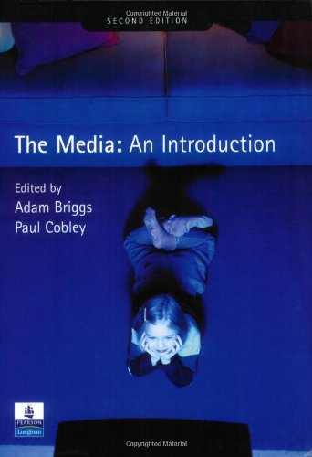 The Media: An Introduction (2nd Edition)