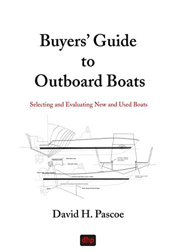 Buyers' Guide to Outboard Boats: Selecting and Evaluating New and Used -