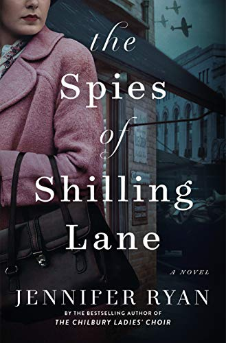 The Spies of Shilling Lane: A Novel