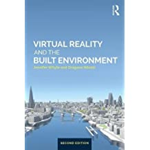 Virtual Reality and the Built Environment
