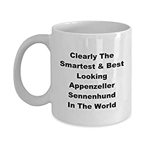 Clearly The Smartest Best Looking Appenzeller Sennenhund In The World Funny Novelty Coffee Cup Mug Gift Idea Stocking Stuffer 14