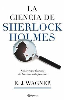 La ciencia de Sherlock Holmes par Wagner