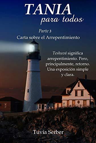 Tania para todos: Carta sobre el Arrepentimiento (Spanish Edition)
