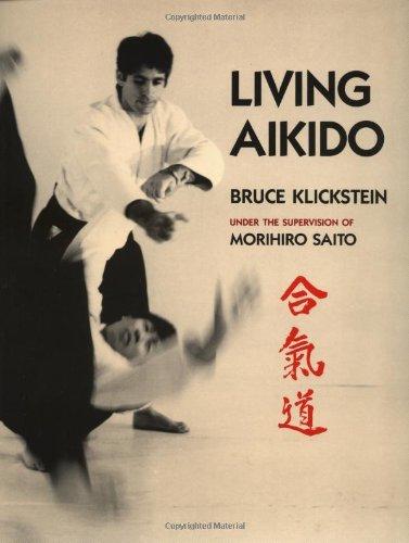 Living Aikido: Form, Training, Essence