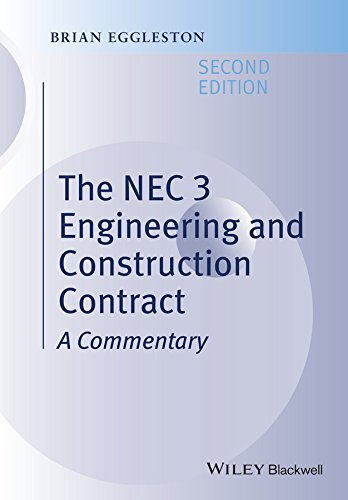 The NEC 3 Engineering and Construction Contract: A Commentary