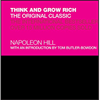 Think and Grow Rich: The Original Classic (English Edition)