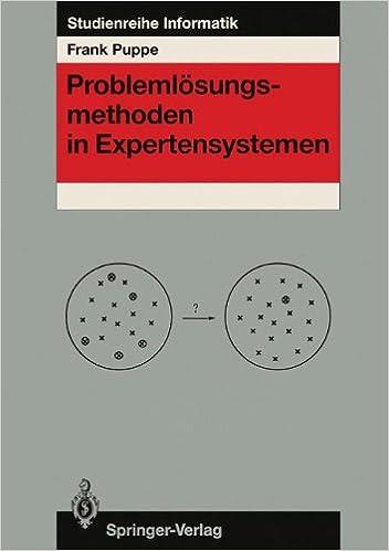 Book Problemlösungsmethoden in Expertensystemen (Studienreihe Informatik) (German Edition)