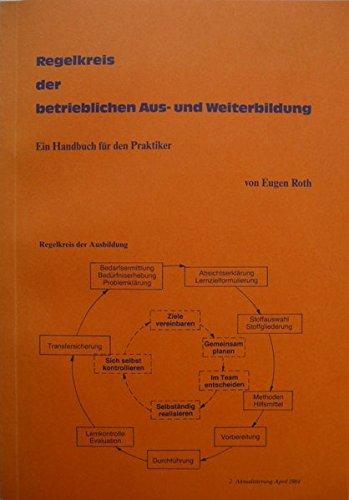 Regelkreis der betrieblichen Aus- und Weiterbildung: Ein Handbuch ...