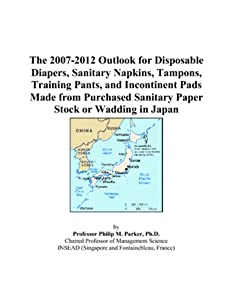 The 2007-2012 Outlook for Disposable Diapers, Sanitary Napkins, Tampons, Training Pants, and Incontinent Pads Made from Purchased Sanitary Paper Stock or Wadding in Japan