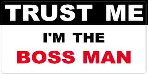 3 - Boss Man Trust Me Tool Box Hard Hat Helmet Sticker H416