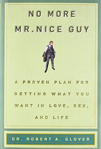 No More MR Nice Guy by Dr Robert A Glover (18-Dec-2002) Hardcover