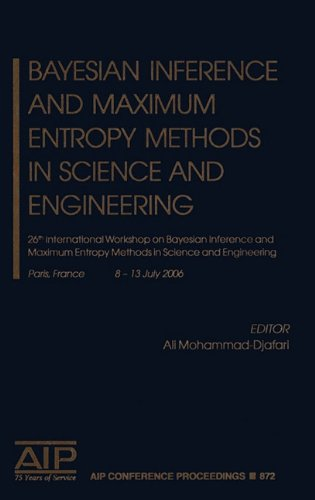 Bayesian Inference and Maximum Entropy Methods in Science and Engineering: 26th International Workshop on Bayesian Infer