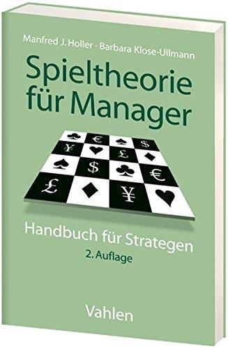 Spieltheorie für Manager: Handbuch für Strategen