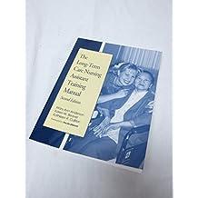 Long-Term Care Nursing Assistant Training Manual
