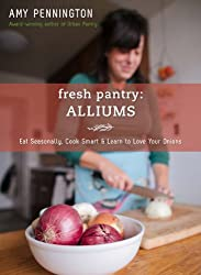 Fresh Pantry: Alliums