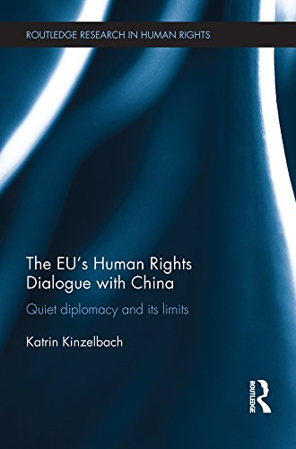 Download The EU's Human Rights Dialogue with China: Quiet Diplomacy and its Limits (Routledge Research in Human Rights) Pdf