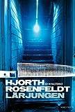 """""""Larjungen (av Michael Hjorth, Hans Rosenfeldt) [Imported] [Paperback] (Swedish) (Sebastian Bergman, del 2)"""" av Michael Hjorth"""