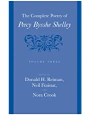 The Complete Poetry of Percy Bysshe Shelley, 3