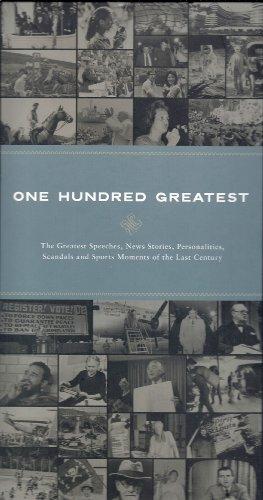 One Hundred Greatest: The Greatest Speeches, News Stories, Personalities, Scanda