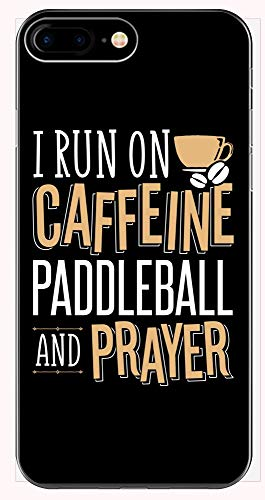 I Run On Caffeine Paddleball and Prayer! Funny Gift for Christians! - Phone Case for iPhone 6+, 6S+, 7+, 8+ ()