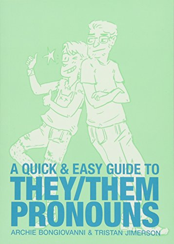 A Quick & Easy Guide to They/Them Pronouns [Bongiovanni, Archie - Jimerson, Tristan] (Tapa Blanda)