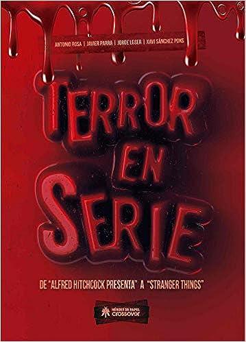 Terror en serie: DE «ALFRED HITCHCOCK PRESENTA» A «STRANGER ...